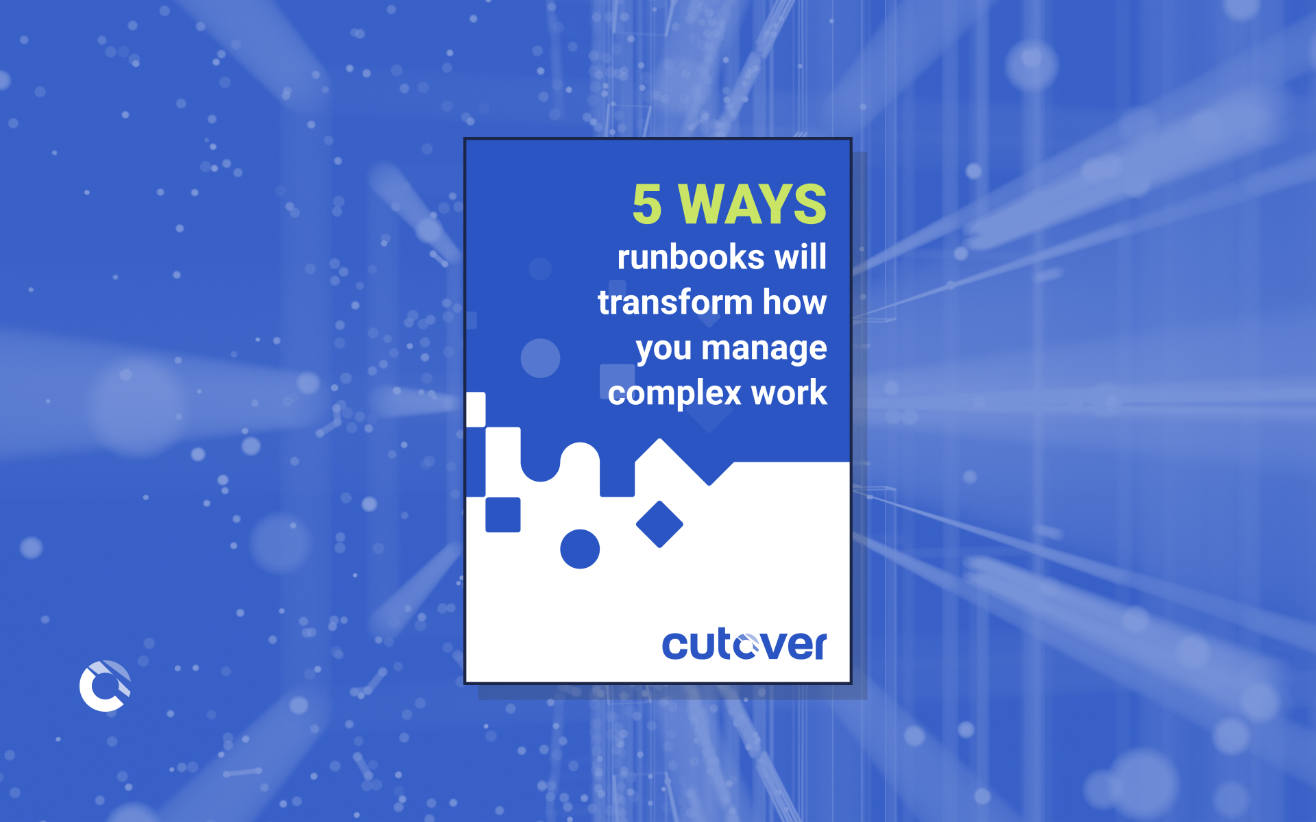 5 ways runbooks will transform how you manage complex work