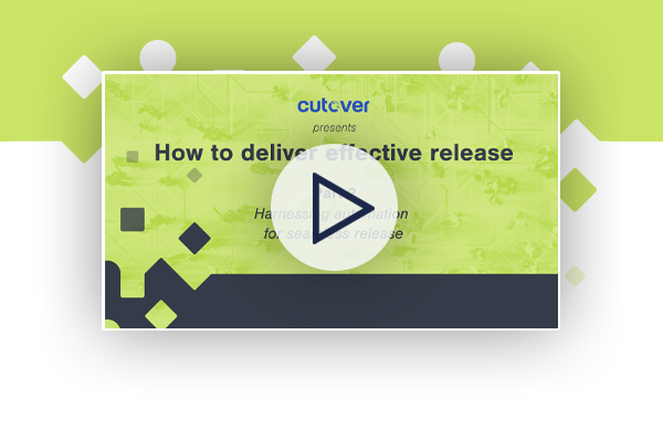 How to deliver effective release: Harnessing automation for seamless release webinar.